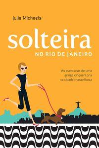 Solteira no Rio